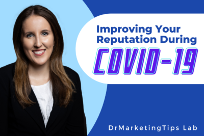 Improving Your Reputation During COVID-19